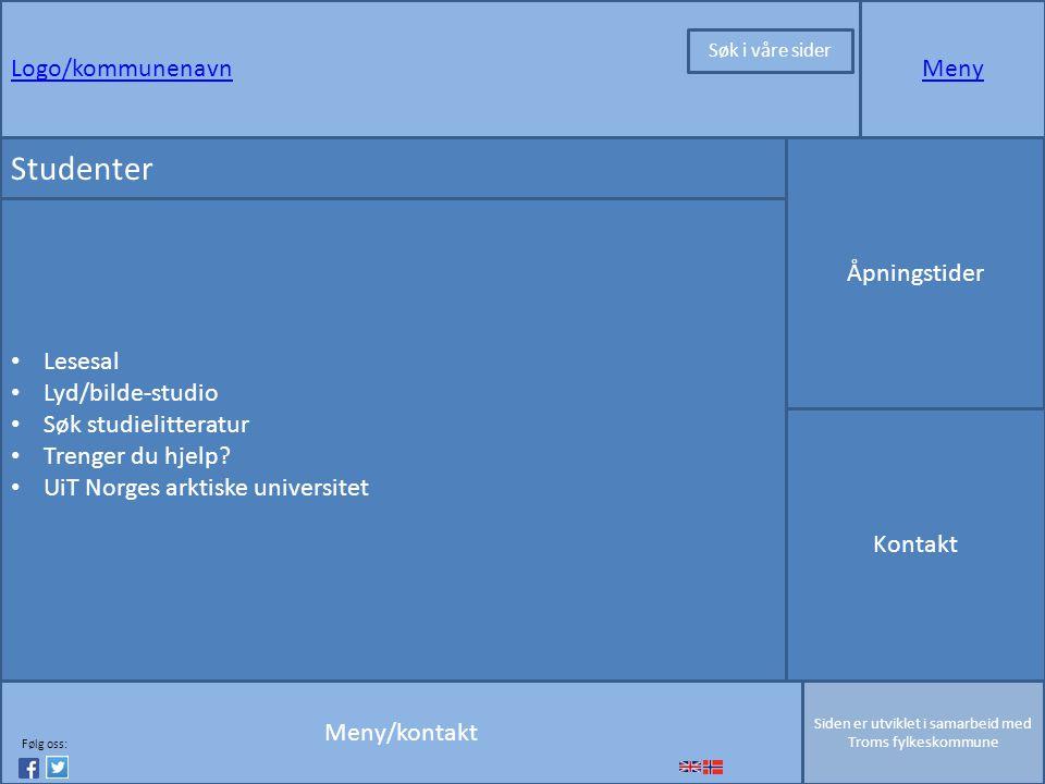 Logo/kommunenavnMeny Meny/kontakt Siden er utviklet i samarbeid med Troms fylkeskommune Studenter Åpningstider Kontakt Lesesal Lyd/bilde-studio Søk studielitteratur Trenger du hjelp.
