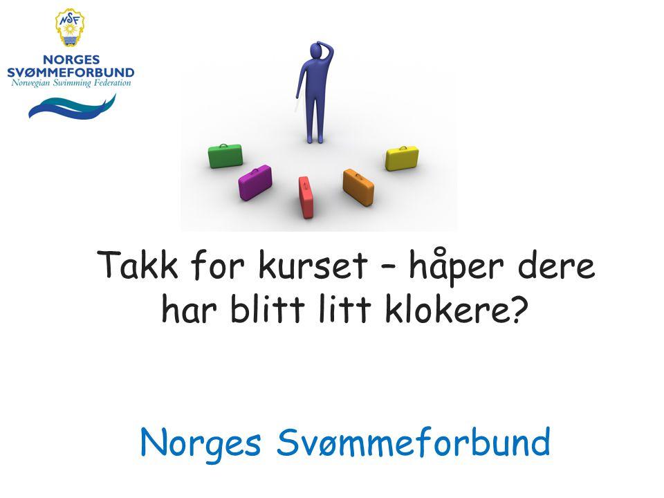 Takk for kurset – håper dere har blitt litt klokere? Norges Svømmeforbund