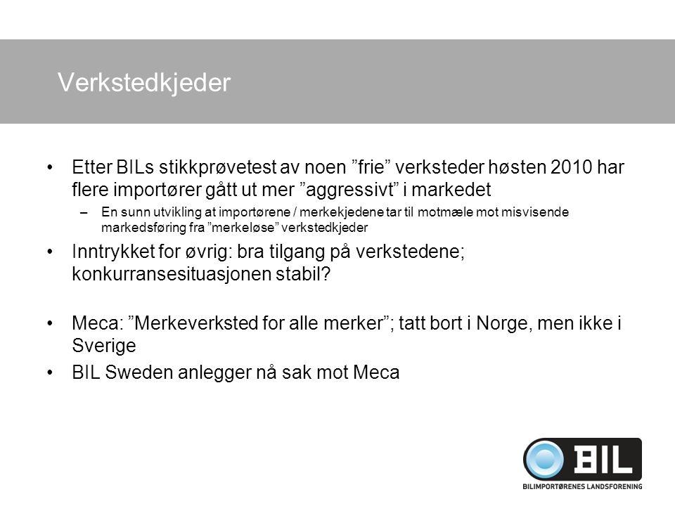 """Verkstedkjeder Etter BILs stikkprøvetest av noen """"frie"""" verksteder høsten 2010 har flere importører gått ut mer """"aggressivt"""" i markedet –En sunn utvik"""