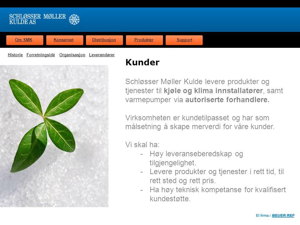 Om SMKKonsernetDistribusjonProdukterSupport Kjølemedier Vi har kjølemediedepot i Gøteborg med kapasitet på 1500 tonn pr år.