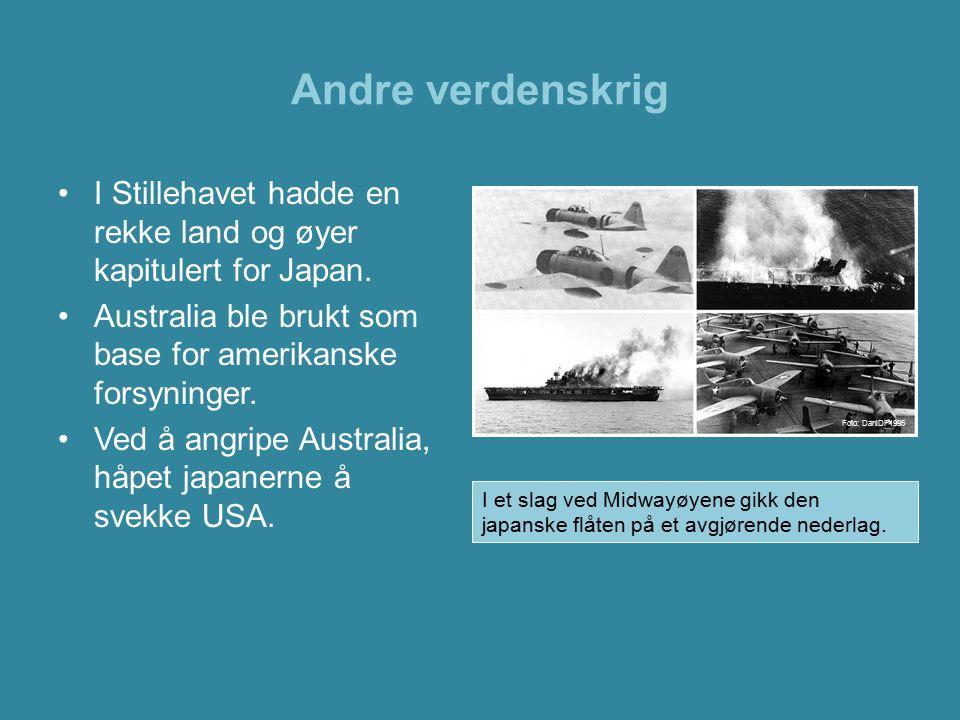 Andre verdenskrig I Stillehavet hadde en rekke land og øyer kapitulert for Japan. Australia ble brukt som base for amerikanske forsyninger. Ved å angr