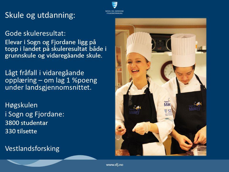 Skule og utdanning: Gode skuleresultat: Elevar i Sogn og Fjordane ligg på topp i landet på skuleresultat både i grunnskule og vidaregåande skule.