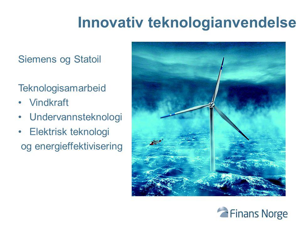 Innovativ teknologianvendelse Siemens og Statoil Teknologisamarbeid Vindkraft Undervannsteknologi Elektrisk teknologi og energieffektivisering