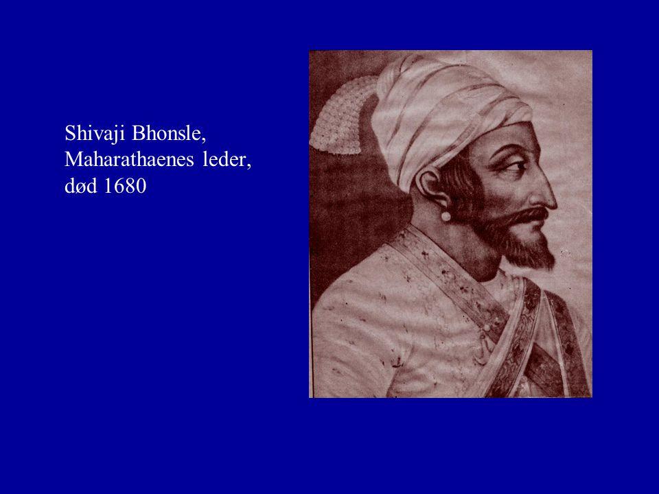 Shivaji Bhonsle, Maharathaenes leder, død 1680