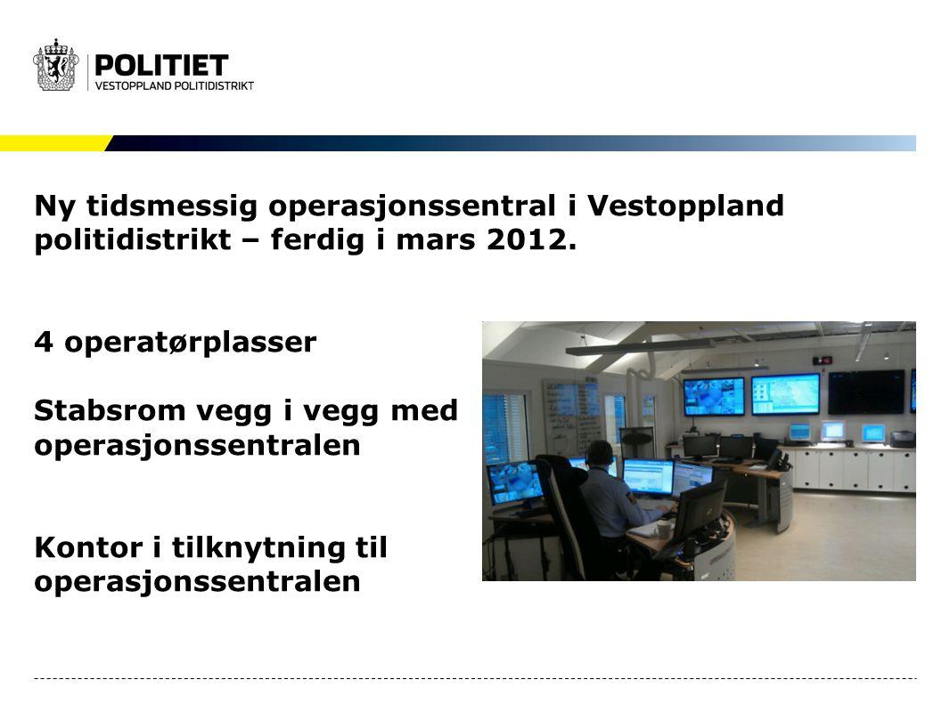 Ny tidsmessig operasjonssentral i Vestoppland politidistrikt – ferdig i mars 2012.