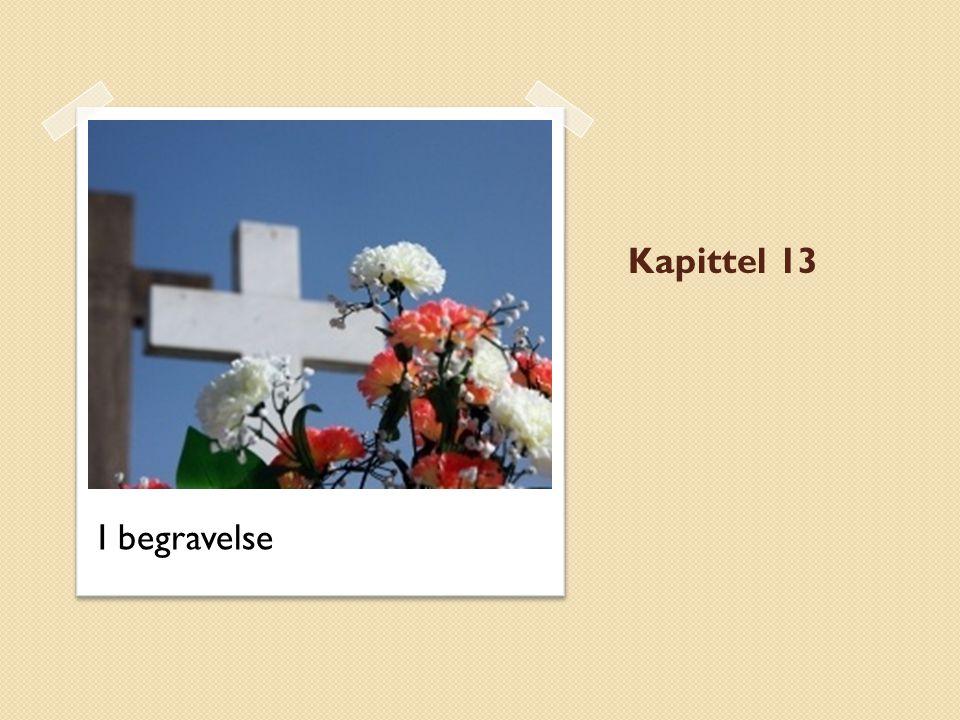 Kapittel 13 I begravelse