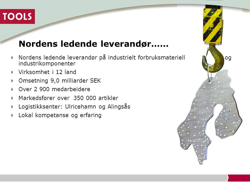 Nordens ledende leverandør……  Nordens ledende leverandør på industrielt forbruksmateriell og industrikomponenter  Virksomhet i 12 land  Omsetning 9