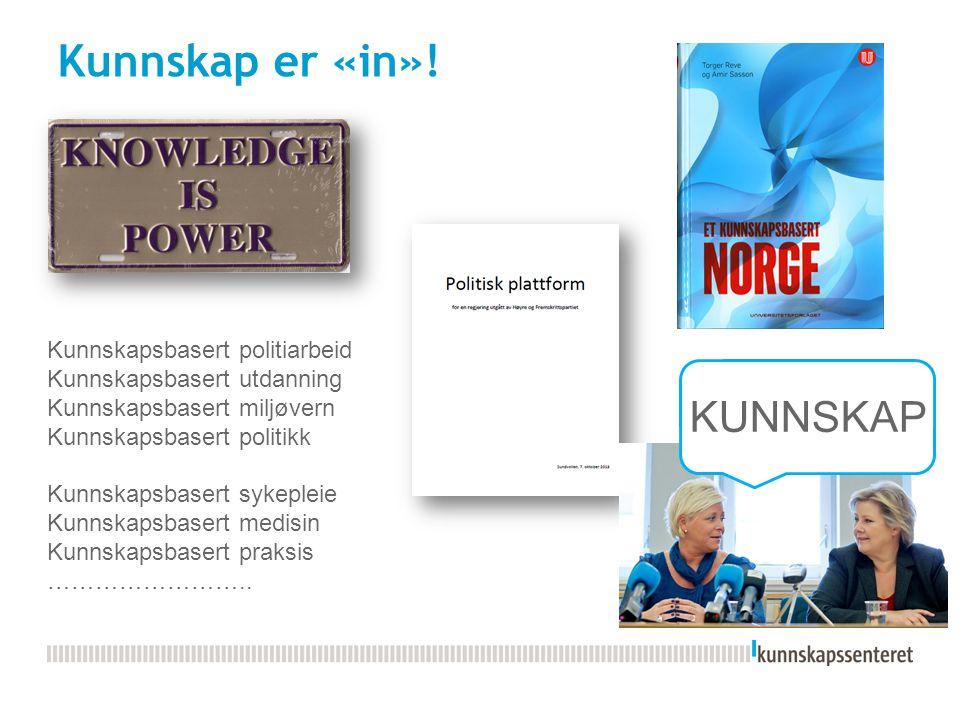 July 27, 2015 3 Hva er kunnskap.
