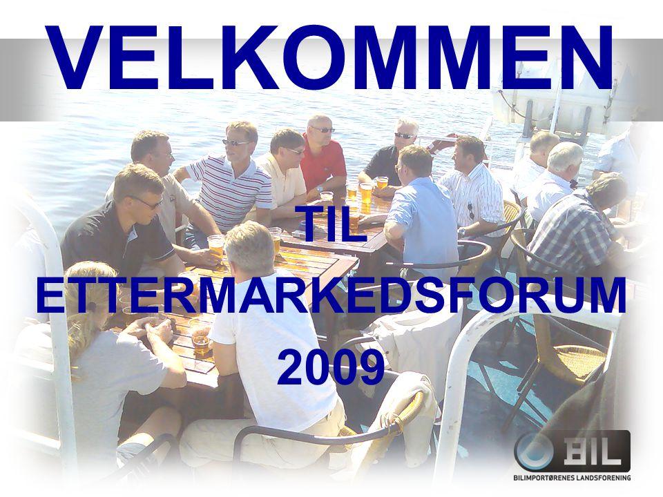 VELKOMMEN TIL ETTERMARKEDSFORUM 2009