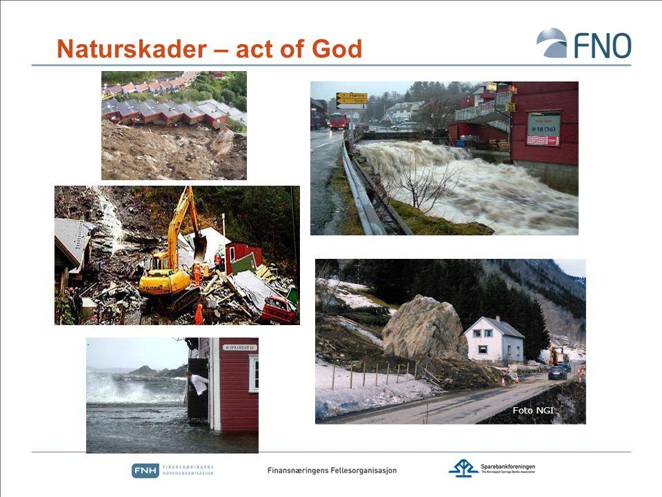 Norsk Naturskadepool  Regulert av lov om naturskadeforsikring:  § 1.