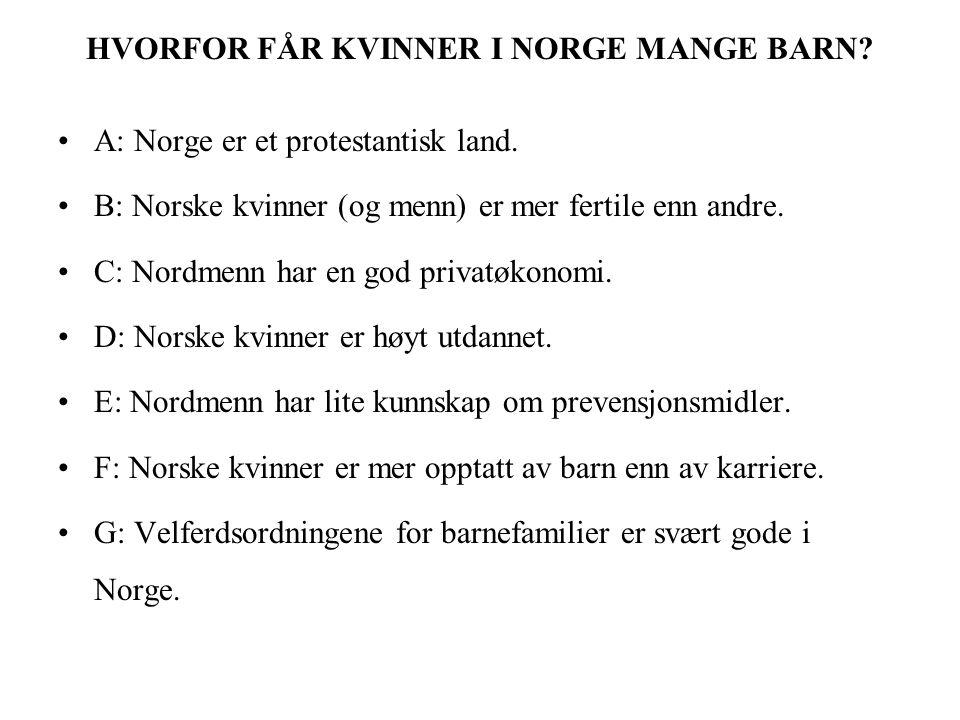 GJENNOMGANG AV SPØRSMÅL 1 aHvorfor lever nordmenn lenger nå enn før.