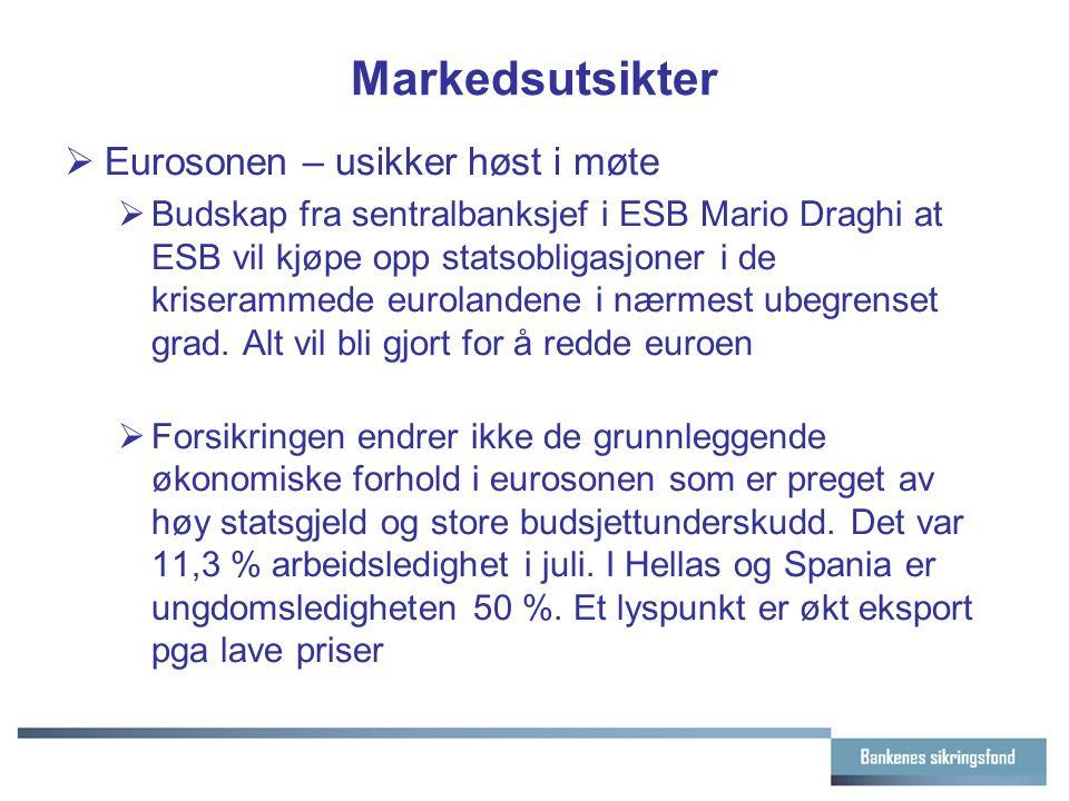 Markedsutsikter  Eurosonen – usikker høst i møte  Budskap fra sentralbanksjef i ESB Mario Draghi at ESB vil kjøpe opp statsobligasjoner i de krisera