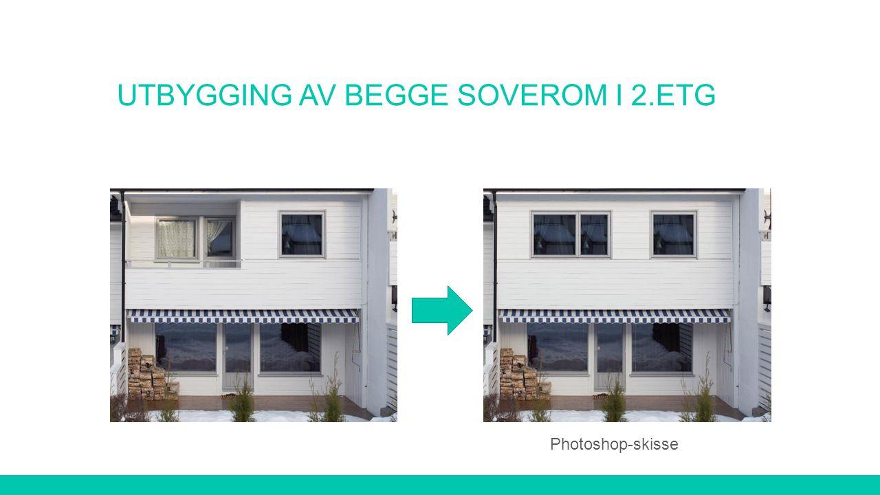 UTBYGGING AV BEGGE SOVEROM I 2.ETG Photoshop-skisse