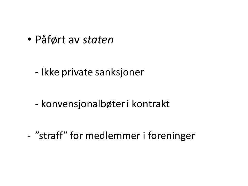 For følgesdelikter: - Krav om adekvat årsakssammenheng Eks strl.