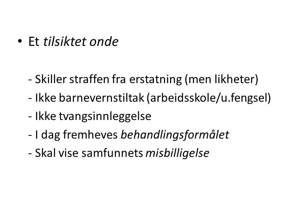 Konvensjoner begrenser Norges frihet: – EMK art 3/SP art 7 – forbyr umenneskelig eller nedverdigende straff – Tilleggsprotokoll nr.