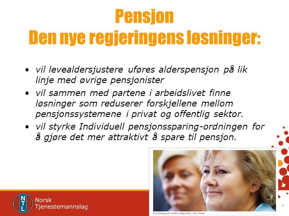 Pensjon Den nye regjeringens løsninger: vil levealdersjustere uføres alderspensjon på lik linje med øvrige pensjonister vil sammen med partene i arbeidslivet finne løsninger som reduserer forskjellene mellom pensjonssystemene i privat og offentlig sektor.