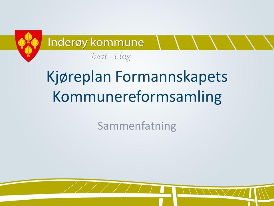 Kjøreplan Formannskapets Kommunereformsamling Sammenfatning