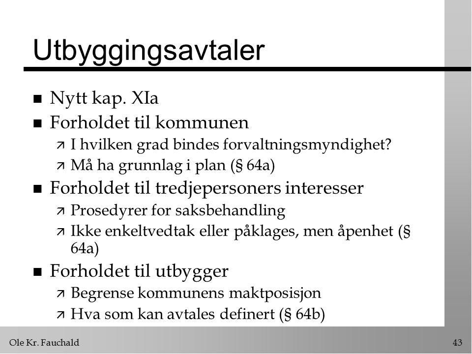 Ole Kr. Fauchald43 Utbyggingsavtaler n Nytt kap.