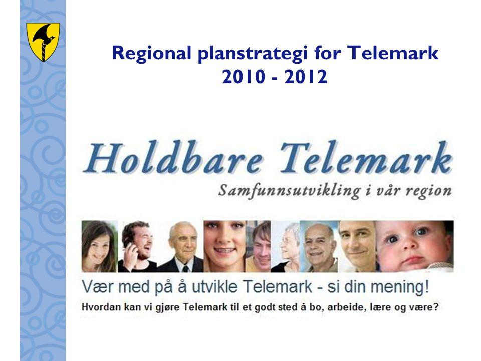 Regional planstrategi for Telemark 2010 - 2012