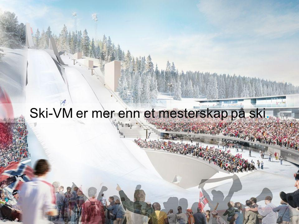 GRANÅSEN 2021 - OPPSUMMERING Ski-VM er mer enn et mesterskap på ski.