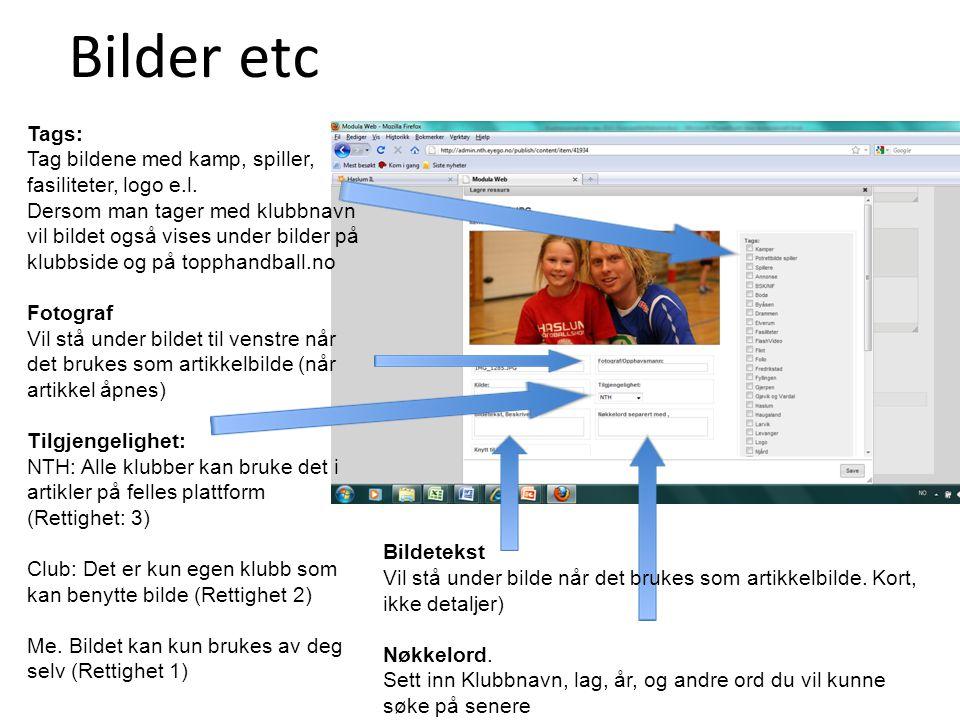 Bilder etc Tags: Tag bildene med kamp, spiller, fasiliteter, logo e.l.
