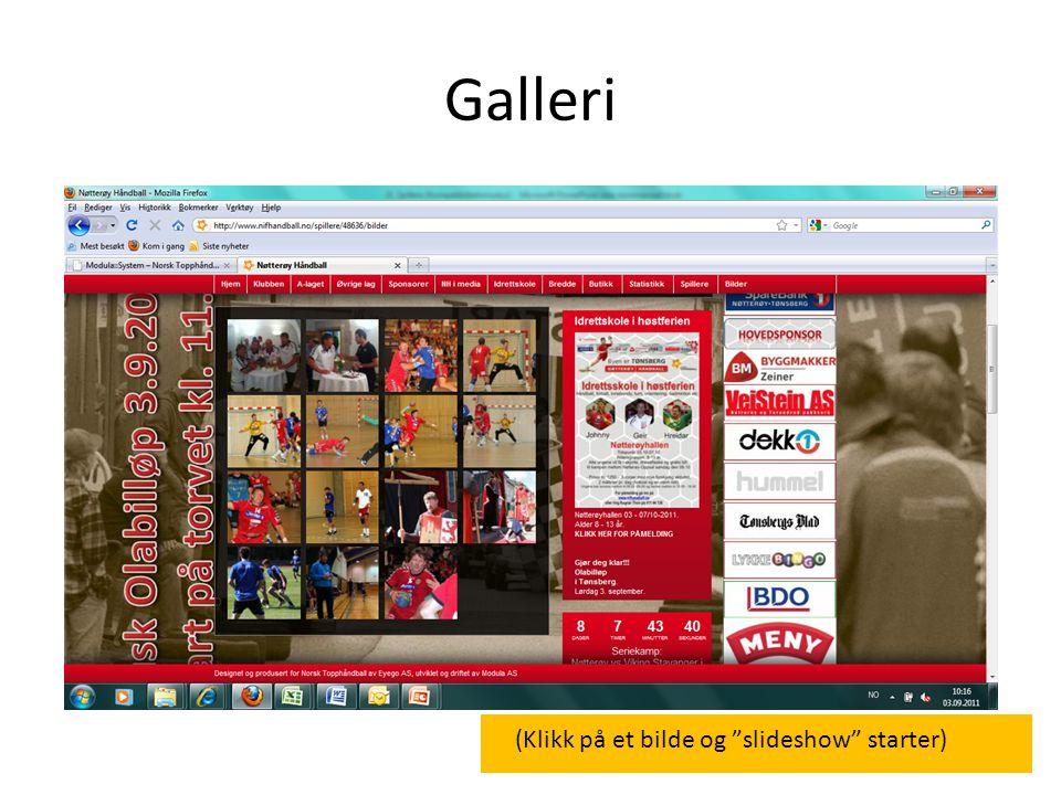 Galleri (Klikk på et bilde og slideshow starter)