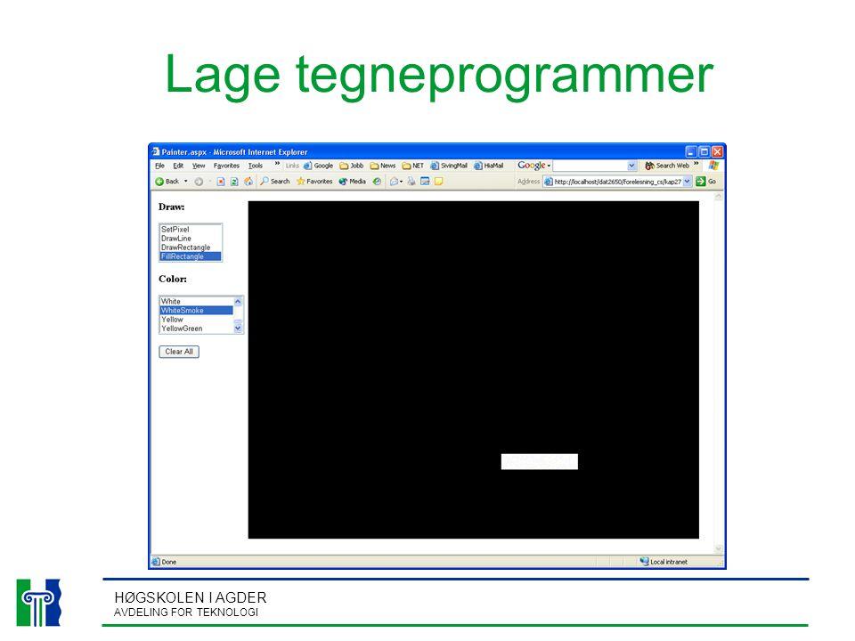 HØGSKOLEN I AGDER AVDELING FOR TEKNOLOGI Lage tegneprogrammer
