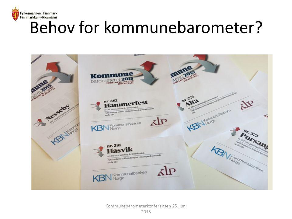 Behov for kommunebarometer? Kommunebarometerkonferansen 25. juni 2015