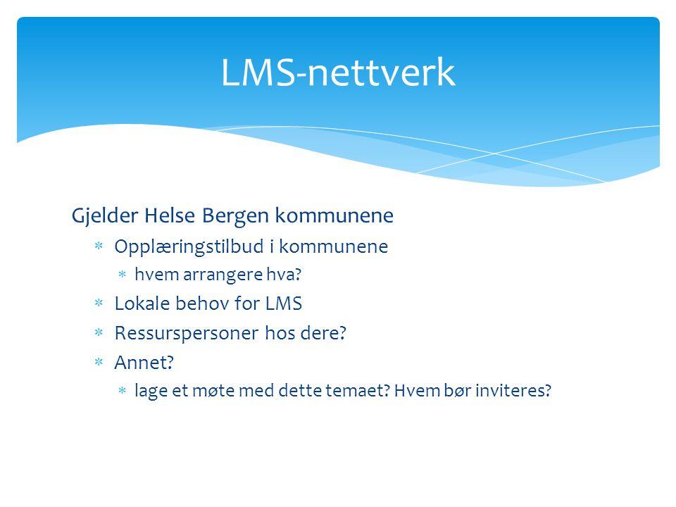 Gjelder Helse Bergen kommunene  Opplæringstilbud i kommunene  hvem arrangere hva.