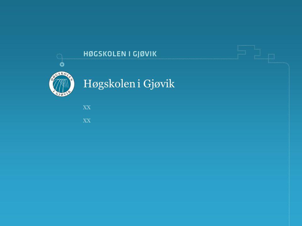 xx Høgskolen i Gjøvik