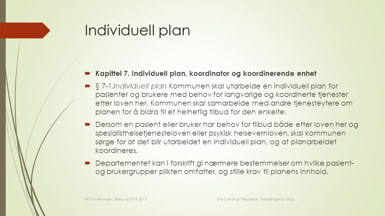 Individuell plan  Kapittel 7.