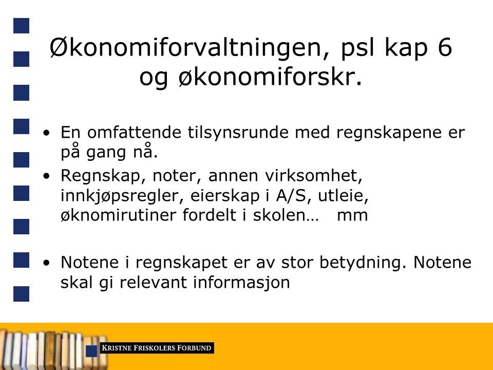 Økonomiforvaltningen, psl kap 6 og økonomiforskr.