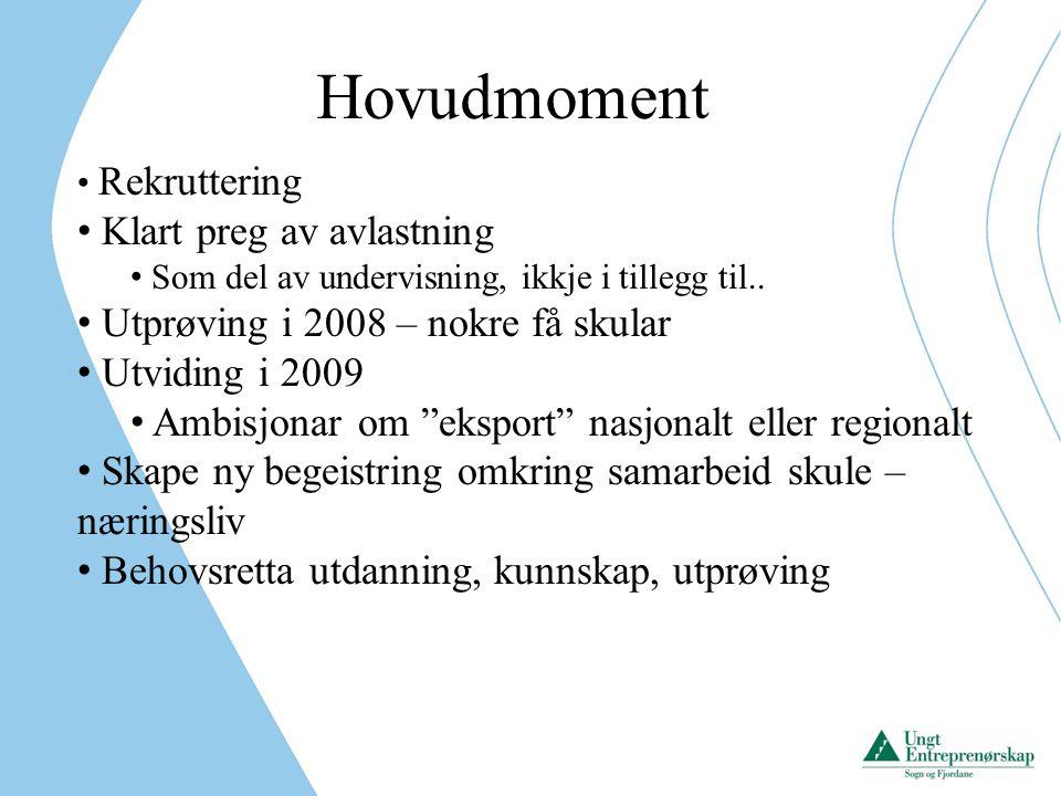 Eksempel: Prosjekt i Måløy Lansere og dokumentere Tannfisk i norsk restaurantverden.