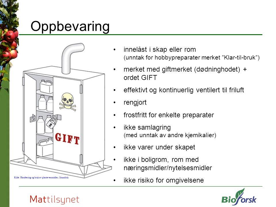 """Oppbevaring innelåst i skap eller rom (unntak for hobbypreparater merket """"Klar-til-bruk"""") merket med giftmerket (dødninghodet) + ordet GIFT effektivt"""