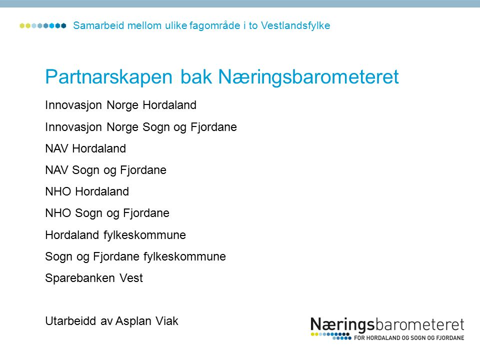 Prosentvis endring i talet på heilt ledige frå 2005 til 2006 Frå NAV sin database - Sogn og Fjordane
