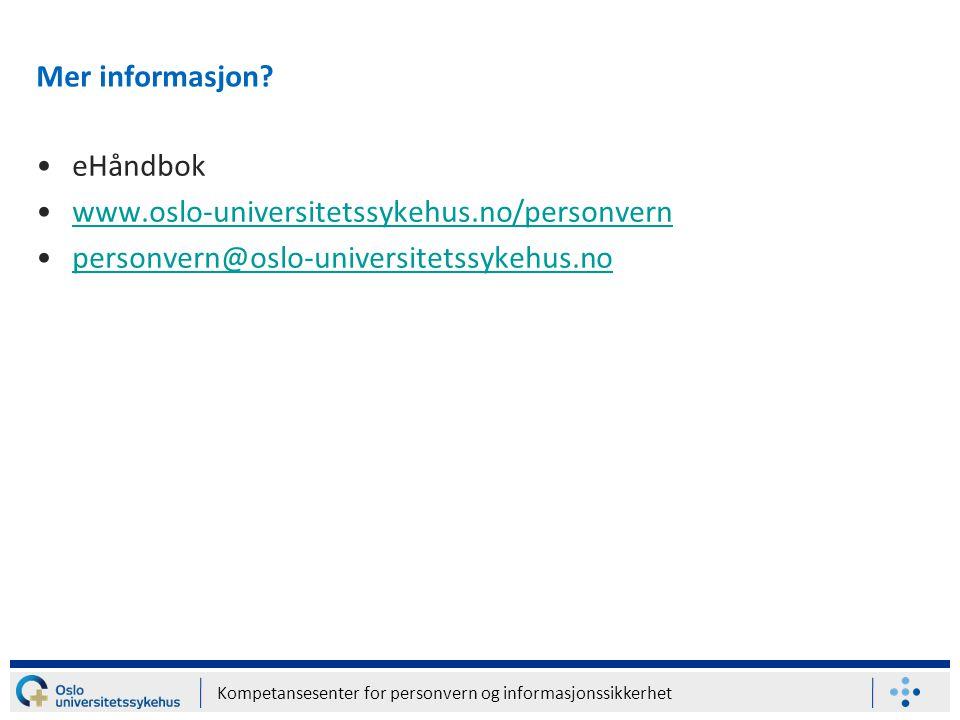 Kompetansesenter for personvern og informasjonssikkerhet Mer informasjon.