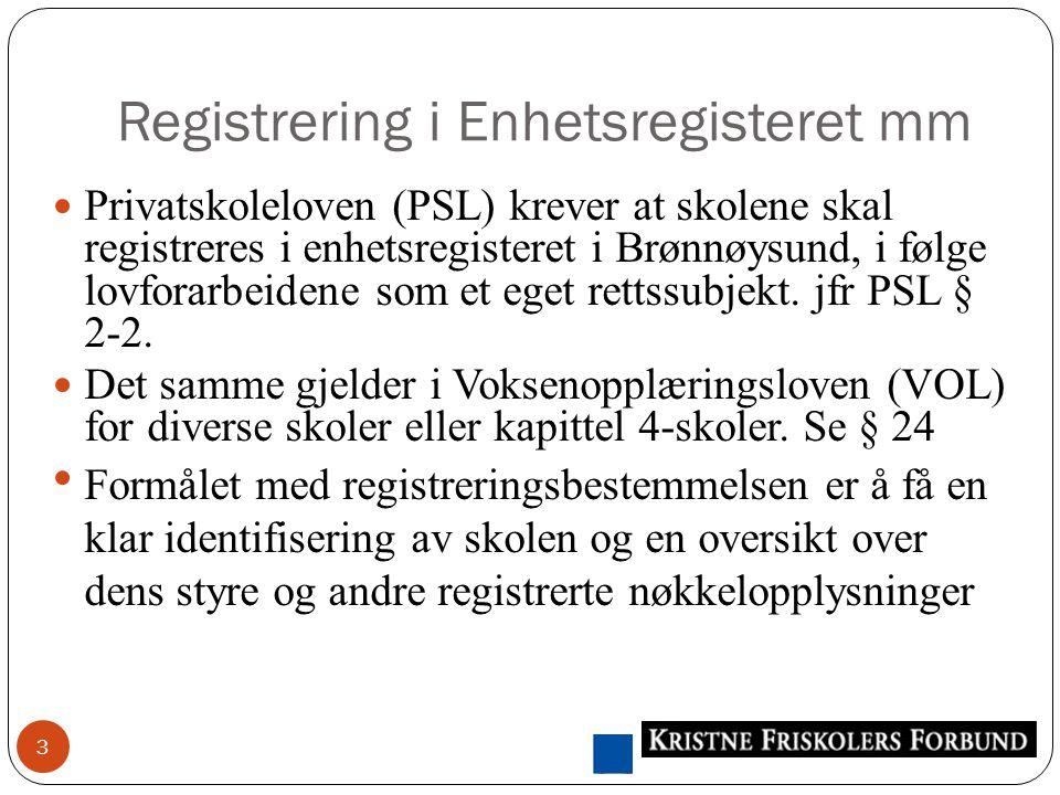 Eierforhold forts 14 Medlemmer i foreningen Vår skole er/Aksjeeier (e) er…..