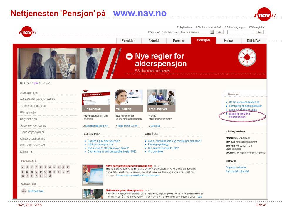 NAV, 29.07.2015Side 41 Nettjenesten 'Pensjon' på www.nav.no