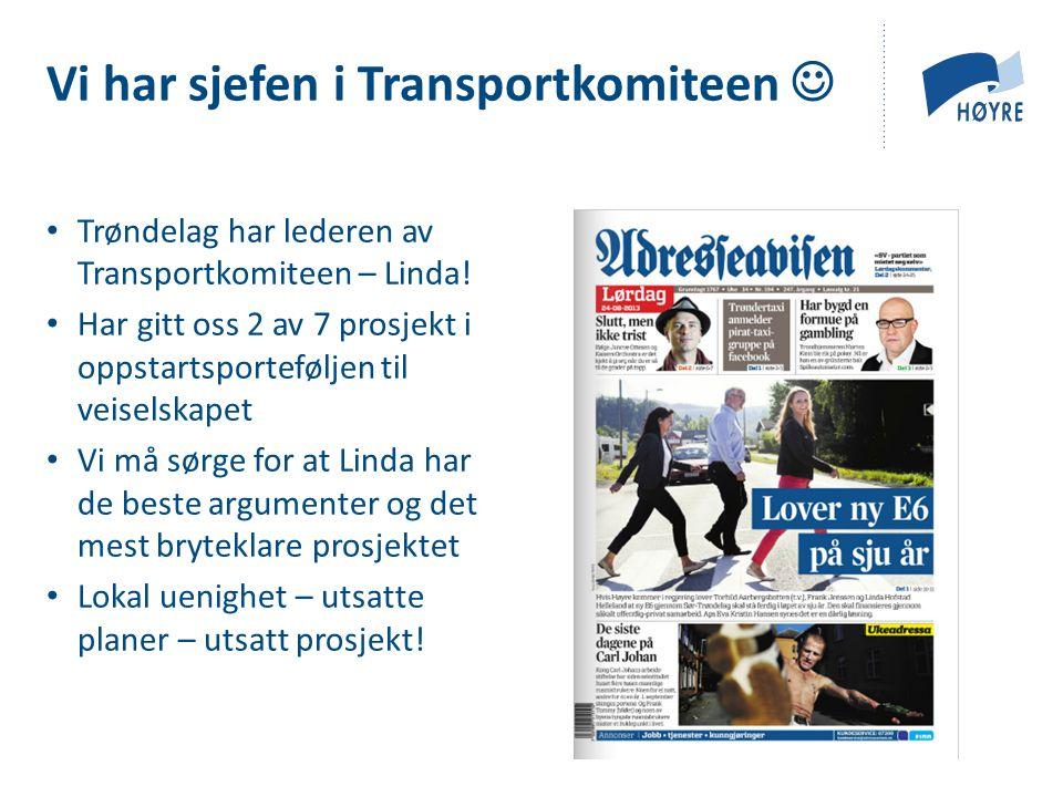 Trøndelag har lederen av Transportkomiteen – Linda.