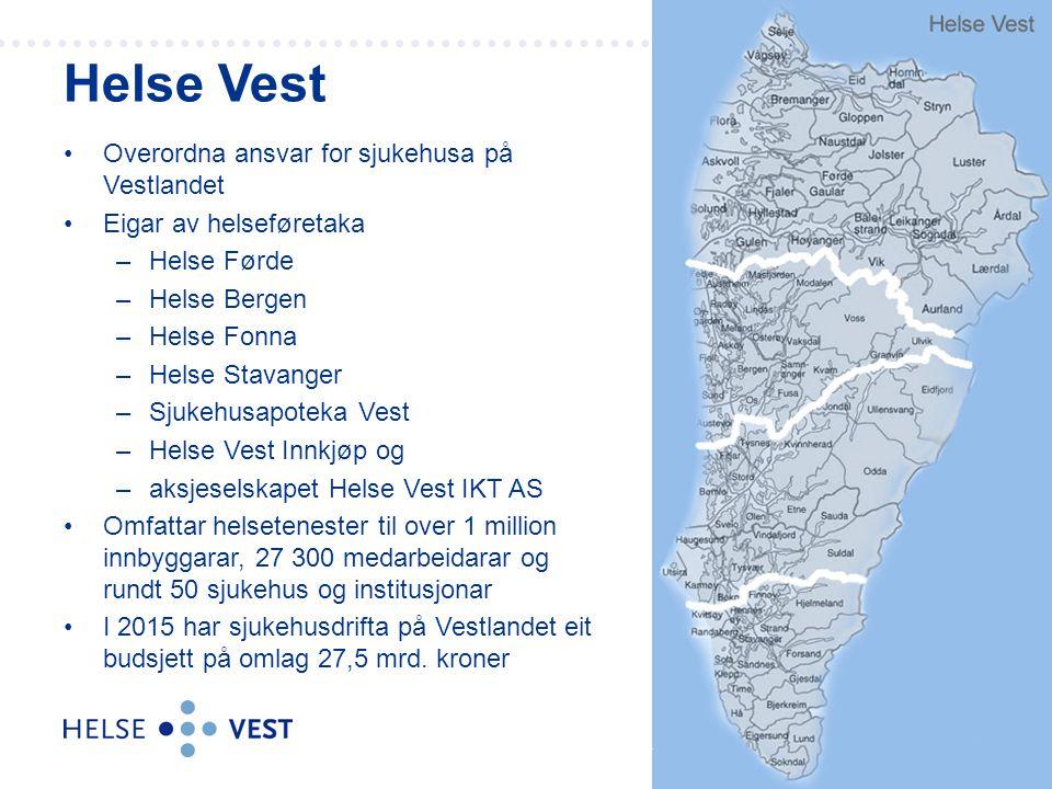 Overordna ansvar for sjukehusa på Vestlandet Eigar av helseføretaka –Helse Førde –Helse Bergen –Helse Fonna –Helse Stavanger –Sjukehusapoteka Vest –He