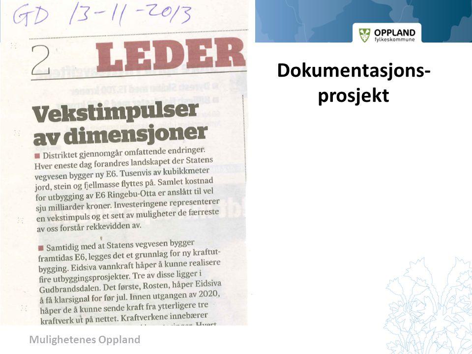 Mulighetenes Oppland Dokumentasjons- prosjekt