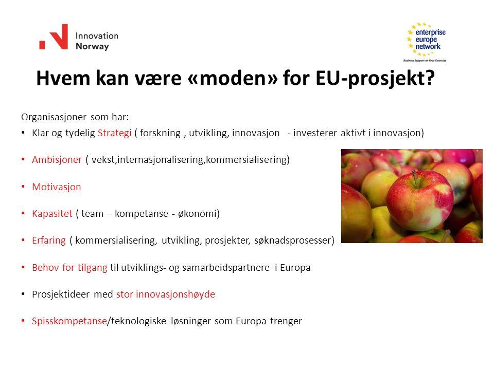 Hvem kan være «moden» for EU-prosjekt.