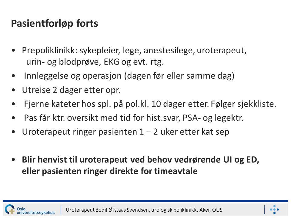 Uroterapeut Bodil Øfstaas Svendsen, urologisk poliklinikk, Aker, OUS