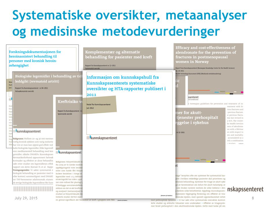 Systematisk oversikt Sammenstilling av resultater fra flere studier Alle relevante enkeltstudier Resultater som kan sammenlignes