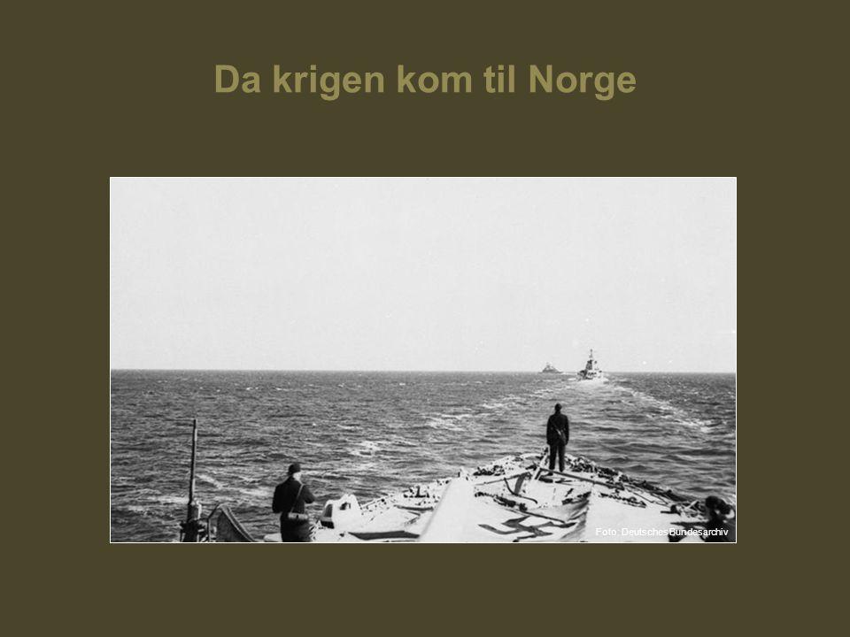 Da krigen kom til Norge Foto: Deutsches Bundesarchiv
