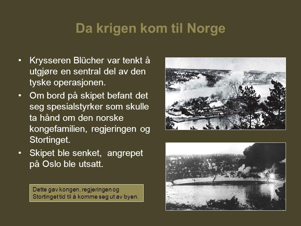 Da krigen kom til Norge Krysseren Blücher var tenkt å utgjøre en sentral del av den tyske operasjonen. Om bord på skipet befant det seg spesialstyrker