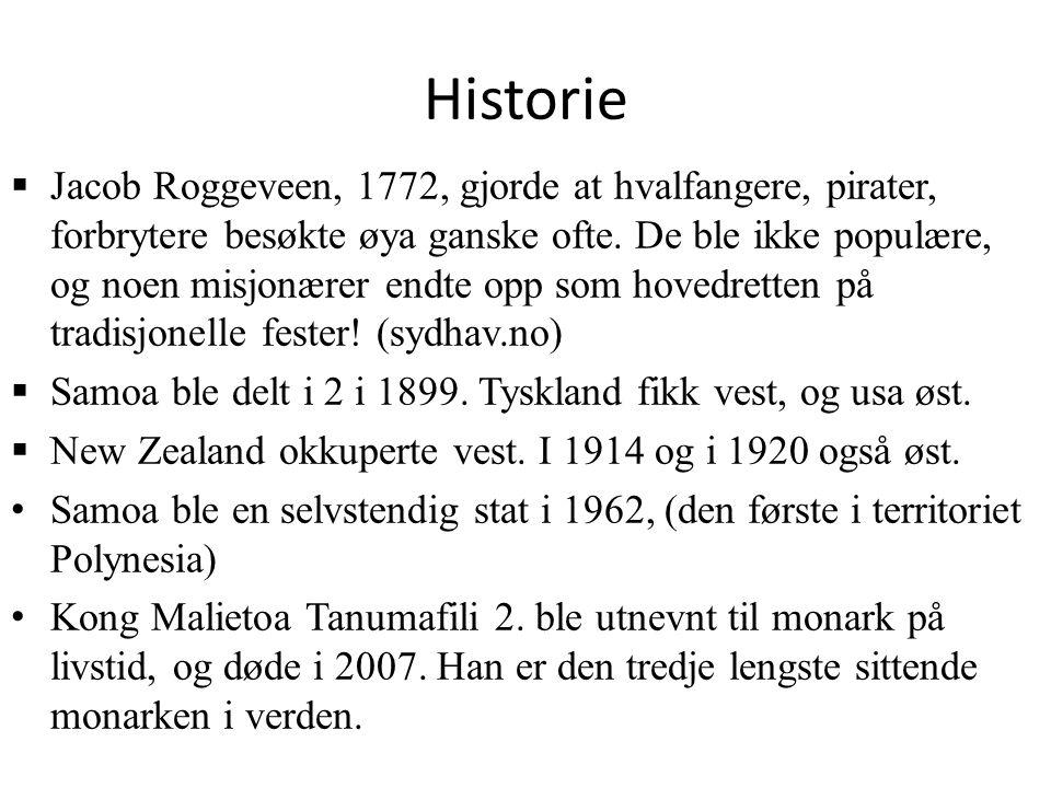 Historie  Jacob Roggeveen, 1772, gjorde at hvalfangere, pirater, forbrytere besøkte øya ganske ofte.