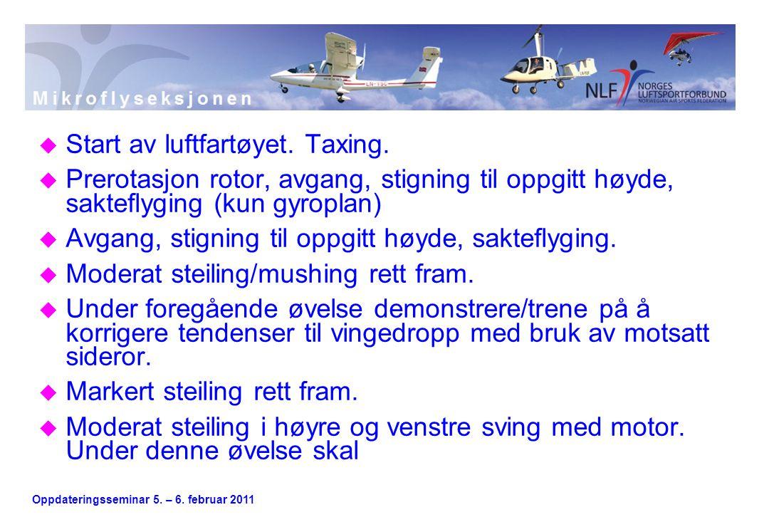 Oppdateringsseminar 5. – 6. februar 2011 u Start av luftfartøyet.