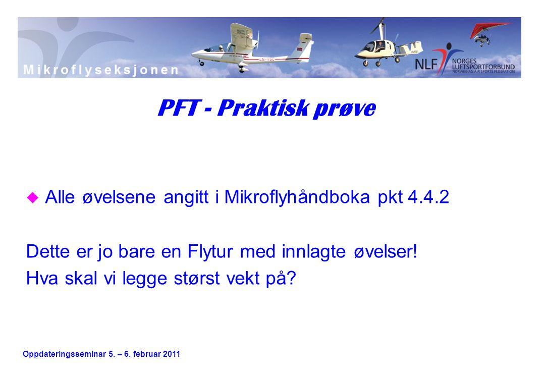 Oppdateringsseminar 5.– 6. februar 2011 u Start av luftfartøyet.