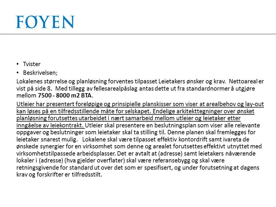Leietakers argument; Endelig og omforente plantegninger er inkludert i prisgrunnlaget i kontrakten.